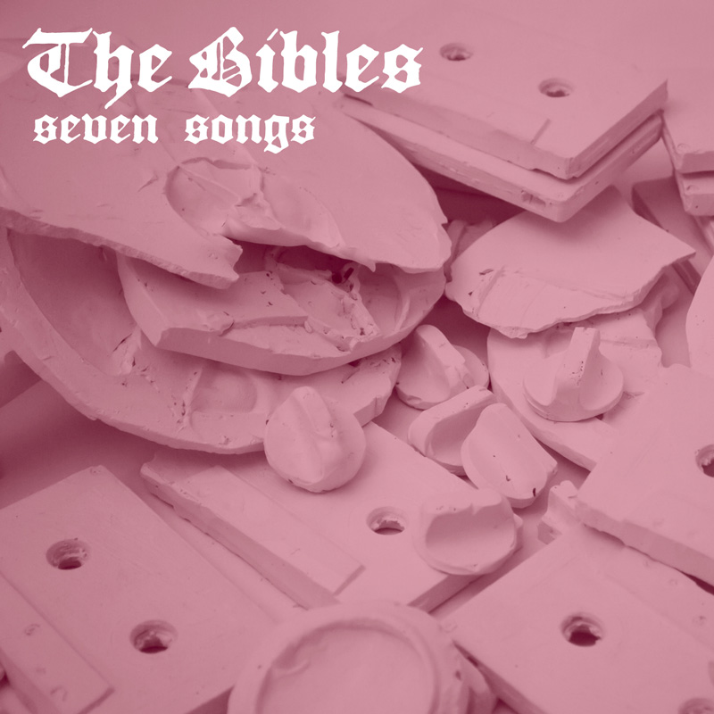 Seven Songs by The Bibles