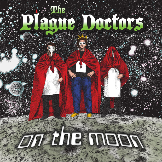 On The Moon by The Plague Doctors