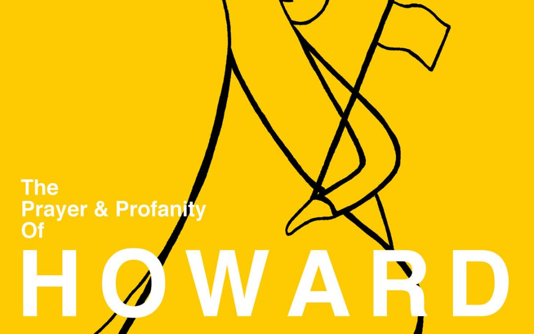 Album and Art Booklet The Prayer & Profanity of HOWARD COWARD by Chelsea Hare